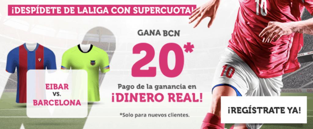 Supercuota wanabet Liga : FC Barcelona gana al Eibar a cuota 20.