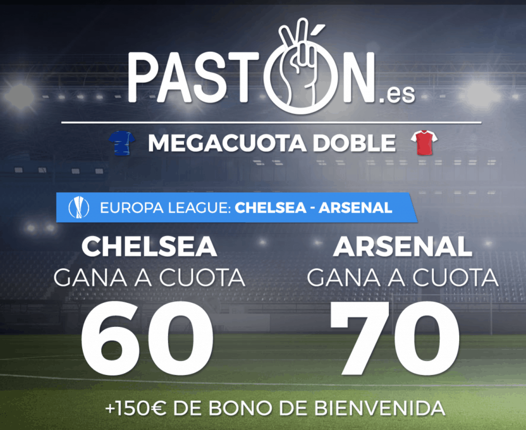 Supercuota paston final Europa League : Chelsea - Arsenal.