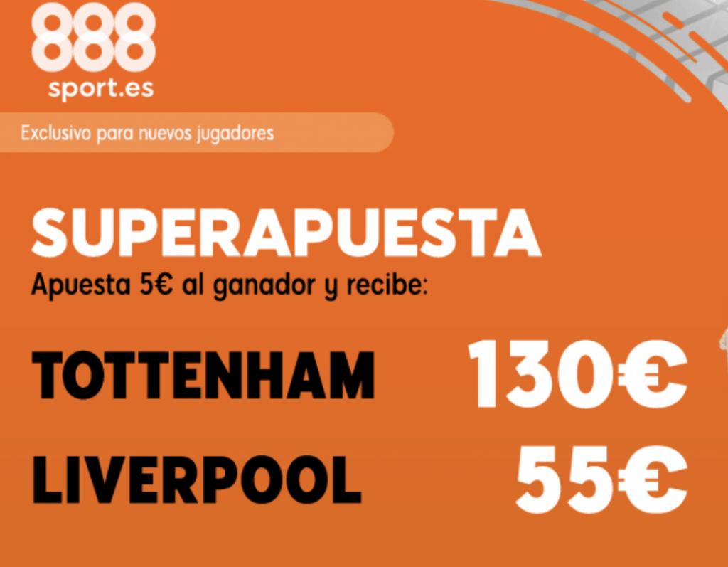 Superapuesta 888sport Final Champions League : Tottenham - Liverpool.