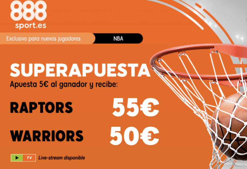 Superapuesta NBA 888sport Toronto Raptors - Golden State Warriors.