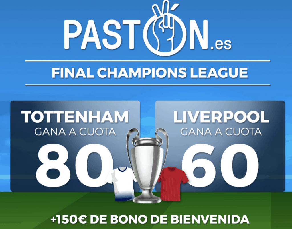 Supercuota Pastón Final Champions League : Tottenham - Liverpool.