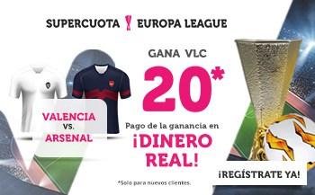 Supercuota wanabet Europa League : Valencia gana al Arsenal a cuota 20.