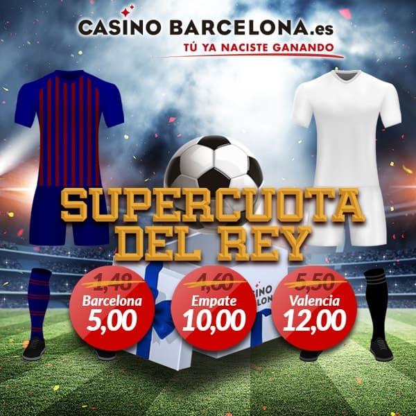 Supercuotas Casino Barcelona Final Copa Rey : FC Barcelona - Valencia CF.