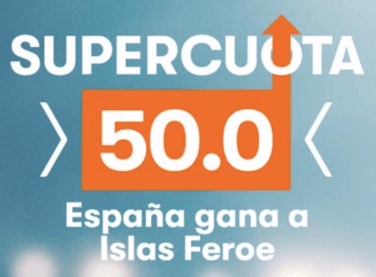 Supercuota Betsson España gana a Islas Feroe a cuota 50.