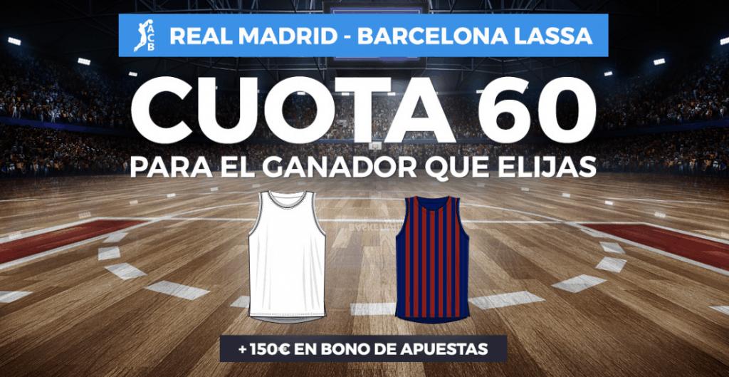 Supercuota paston FInal ACB : Real Madrid - FC Barcelona . Elige ganador a cuota 60.