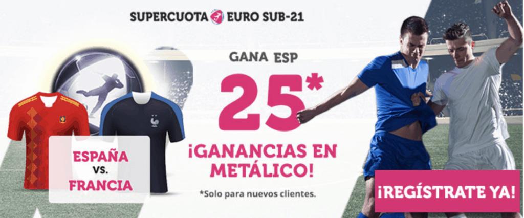 Supercuota Wanabet Euro Sub-21 España gana a Francia a cuota 25.
