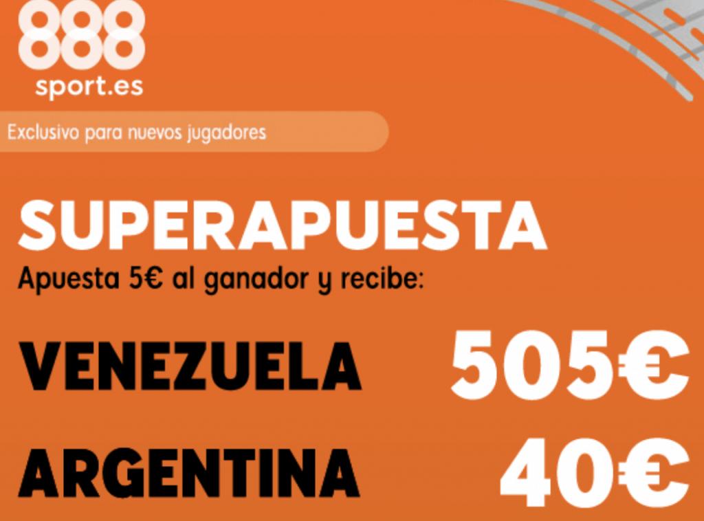 Superapuesta 888sport : Venezuela - Argentina.
