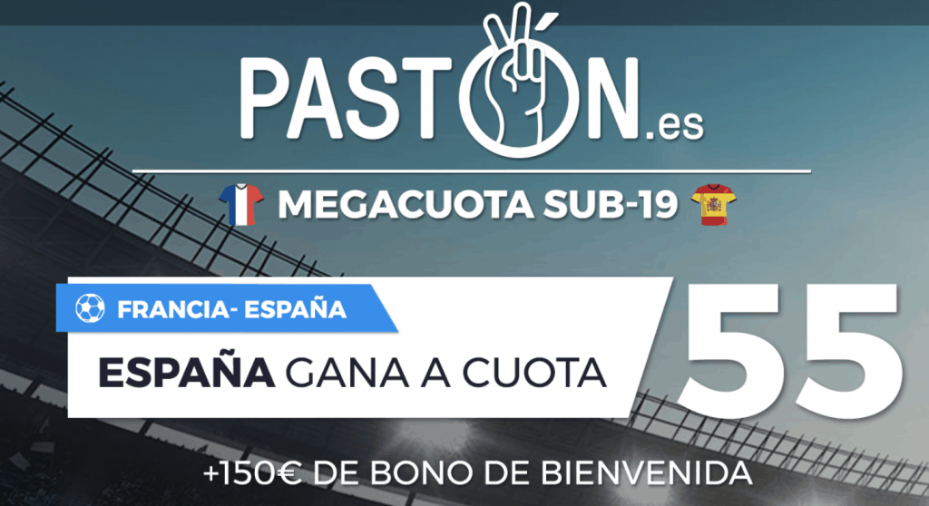 Supercuota pastón España gana a Francia a cuota 55. Europeo Sub -19.