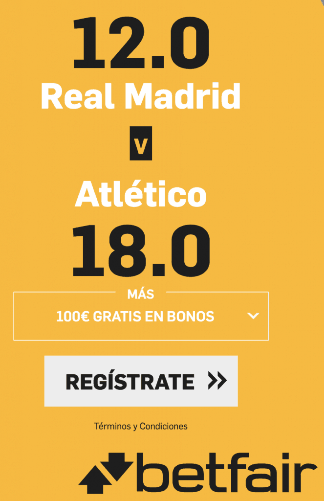 Supercuota betfair Real Madrid - Atlético de Madrid. Real Madrid gana a cuota 12 , Atlético a cuota 18.