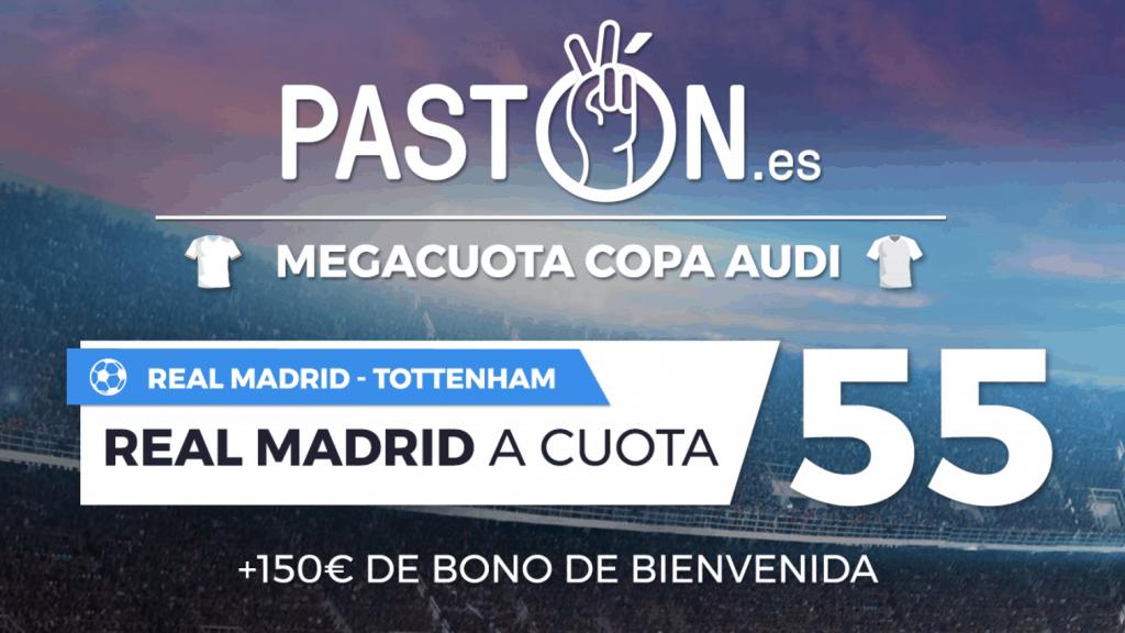 Supercuota Pastón Real Madrid gana al Tottenham a cuota 55.