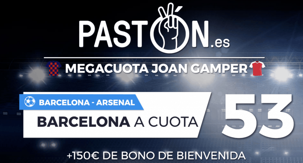 Supercuota Pastón FC Barcelona gana al Arsenal a cuota 53.