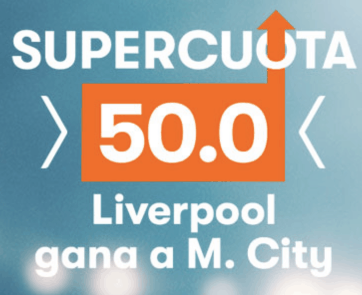 Supercuota Betsson Liverpool gana a Man City a cuota 50.