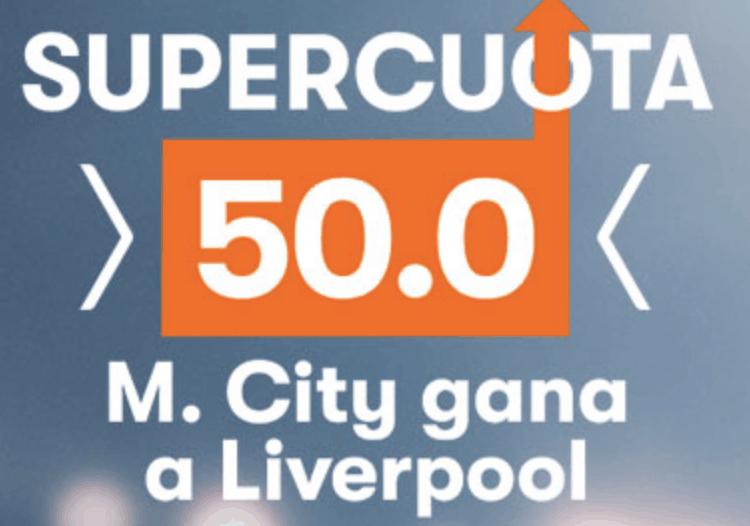 Supercuota Betsson Man City gana a Liverpool a cuota 50.