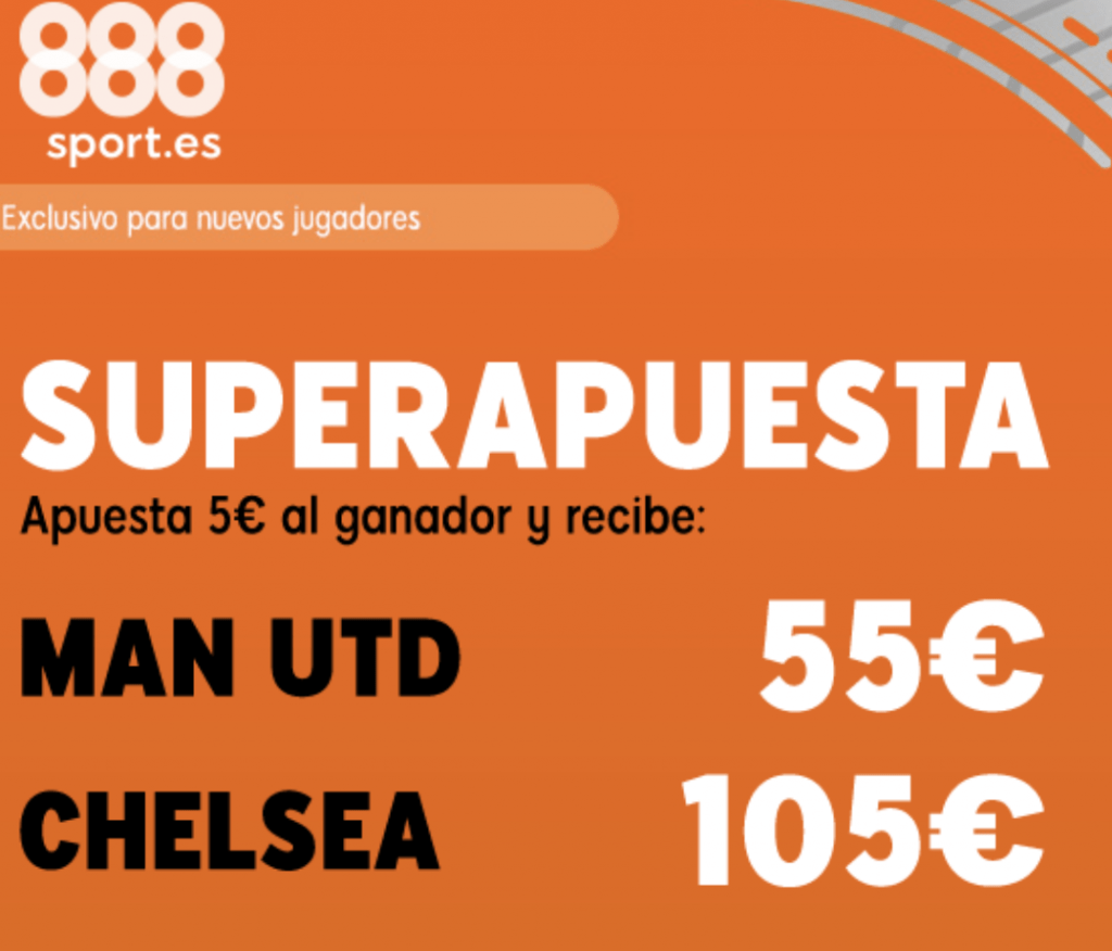 Superapuesta 888sport Premier League Manchester United - Chelsea.