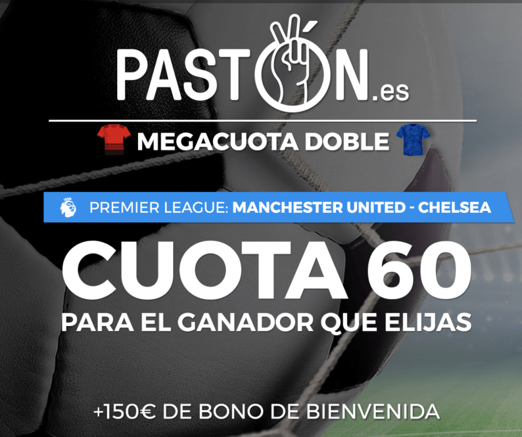 Supercuota doble Premier League : Manchester United - Chelsea.