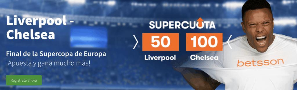 Supercuota Betsson Liverpool - Chelsea. Liverpool a cuota 50 , Chelsea a cuota 100.