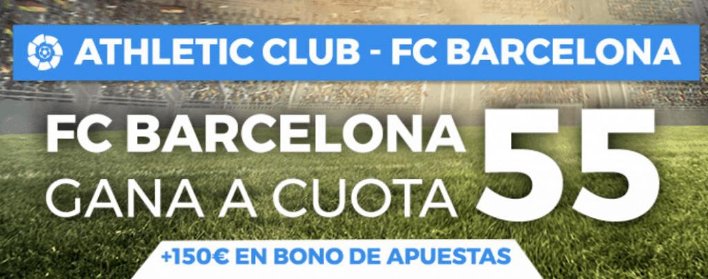 Supercuota pastón La Liga : Athletic - FC Barcelona . Gana el Barcelona a cuota 55.