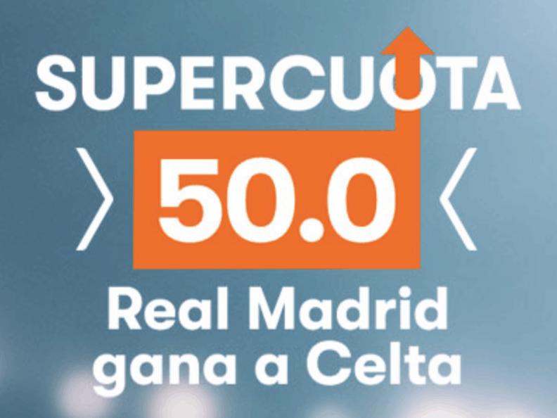 Supercuota Betsson La Liga : Real Madrid gana al Celta a cuota 50.