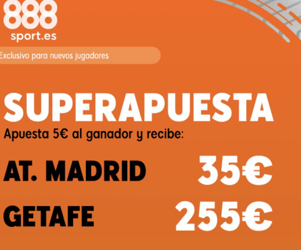 Superapuesta 888sport La Liga : Atlético de Madrid - Getafe