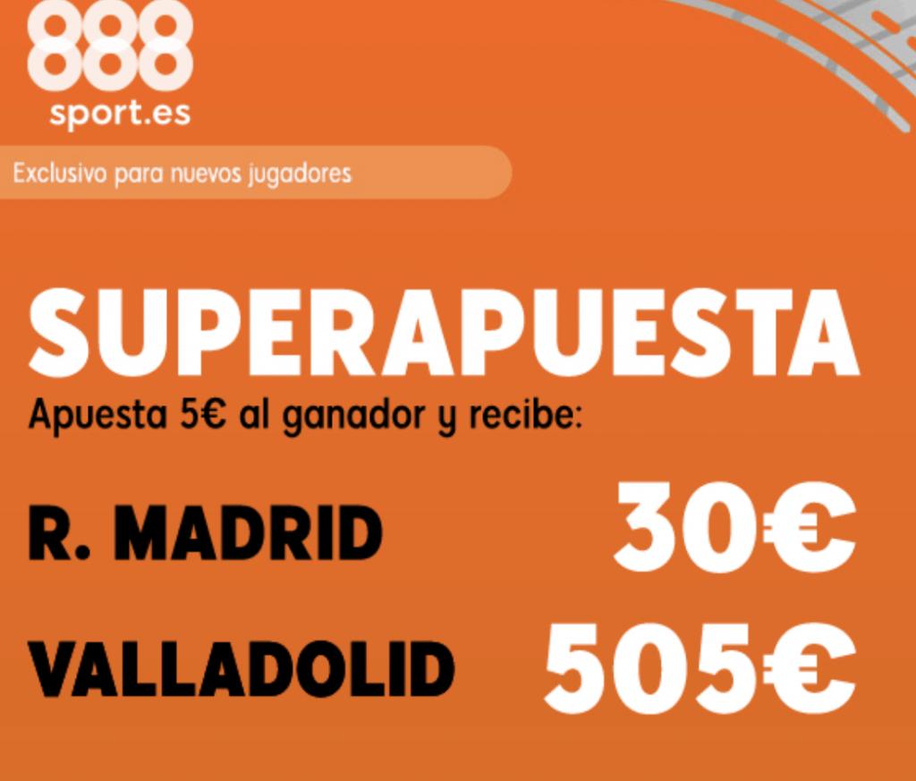 Superapuesta 888sport Real Madrid - Valladolid.