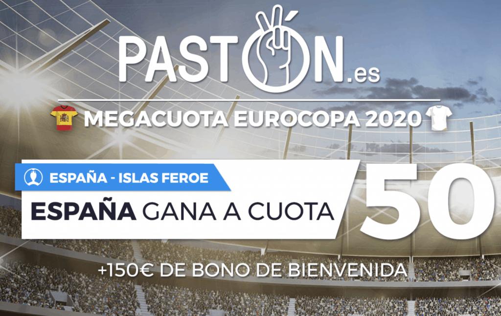 Supercuota Pastón España gana a Islas Feroe a cuota 50.