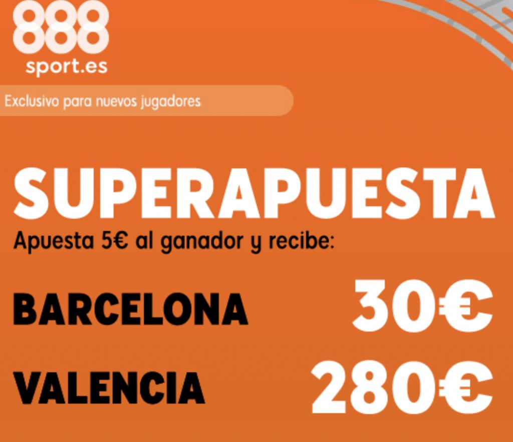 Superapuesta 888sport Fc Barcelona - Valencia CF.