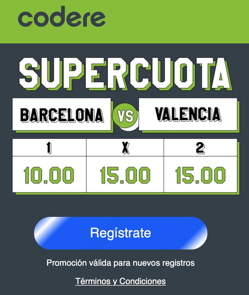 Supercuota Codere FC Barcelona - Valencia.