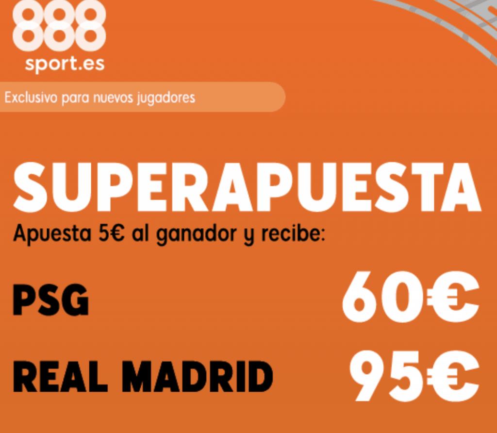 Supercuota 888sport Champions League : PSG - Real Madrid.