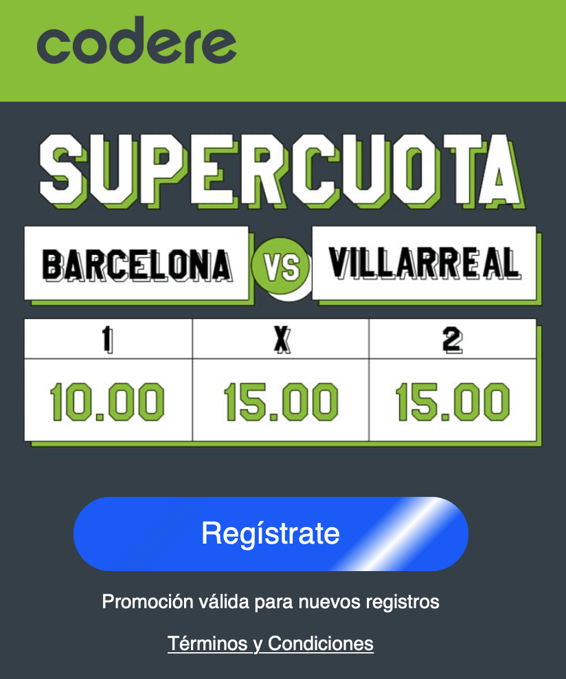 Supercuota Codere La Liga : Barcelona - Villarreal.