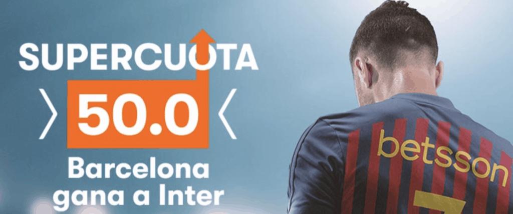 Supercuota Betsson Champions League : FC Barcelona gana al Inter de Milán a cuota 50.