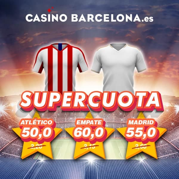 Supercuota Derbi Madrileño : Atlético de Madrid - Real Madrid.