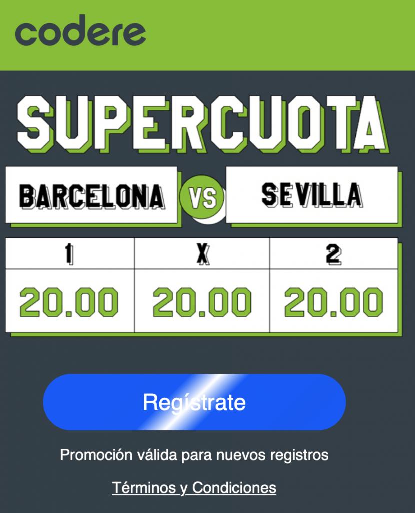 Supercuota Codere La Liga : FC Barcelona - Sevilla FC.