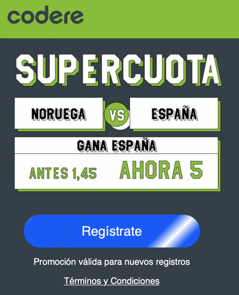 Supercuota Codere Euro 2020 : España gana a Noruega a cuota 5.