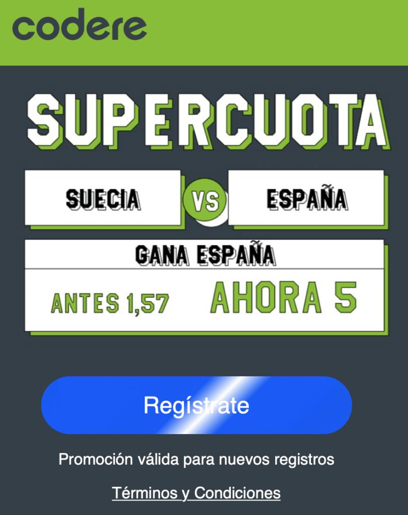 Supercuota Codere Suecia - España . España gana a cuota 5.