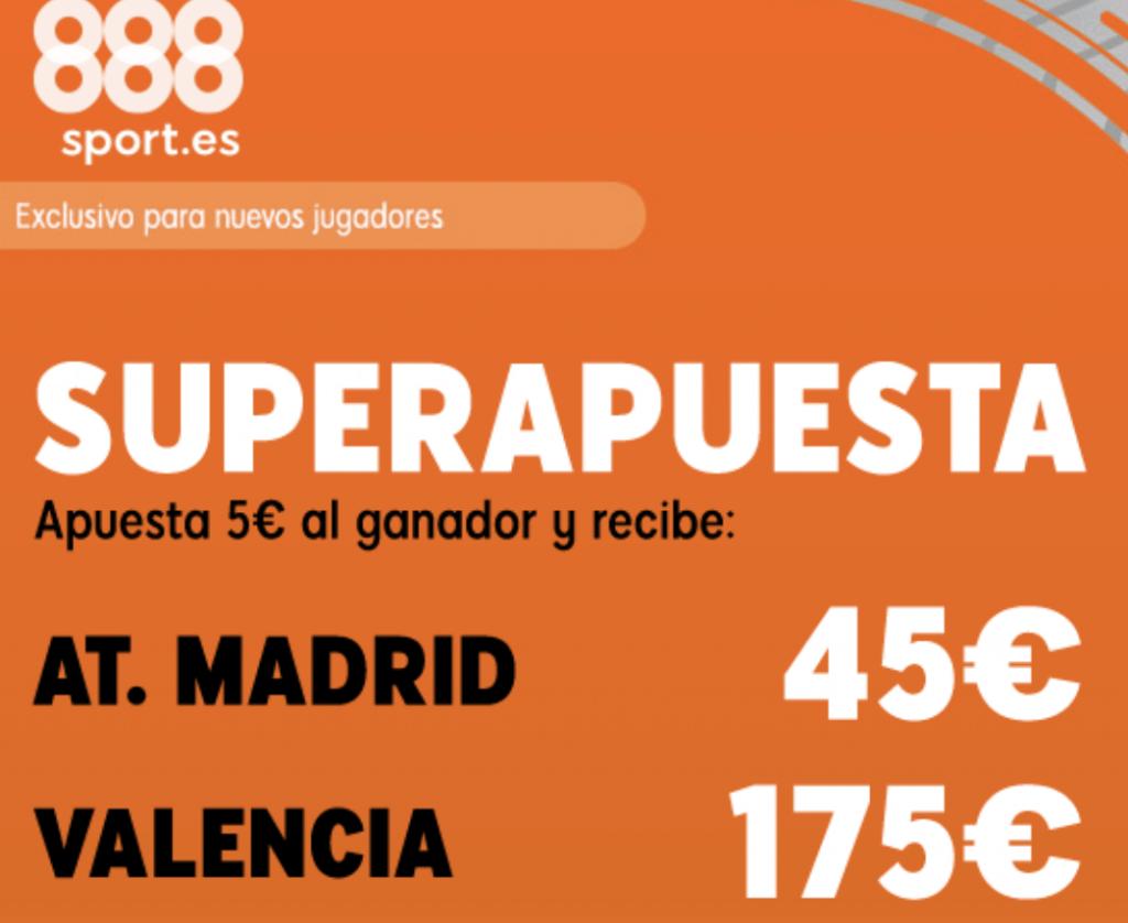 Superapuesta 888sport Atlético de Madrid - Valencia CF.