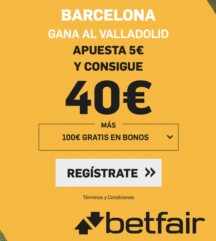 Supercuota betfair Barcelona gana al Valladolid a cuota 8