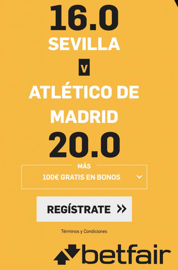 Supercuota betfair Sevilla - Atlético de Madrid.