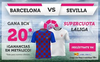 Supercuota wanabet La Liga : Fc Barcelona gana al Sevilla FC a cuota 20.