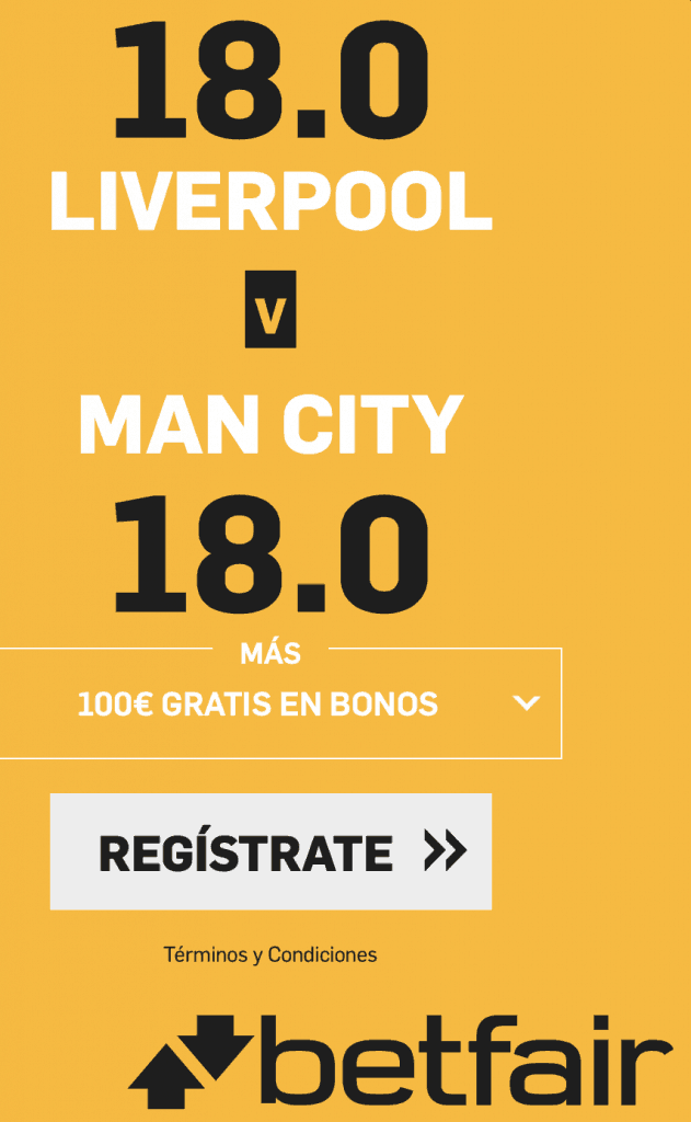 Supercuota betfair Premier League : Liverpool - Manchester City.