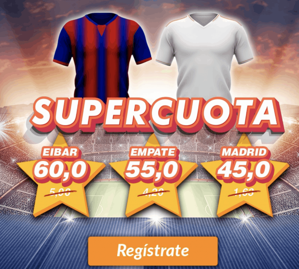 Supercuota casinoBarcelona : Eibar - Real Madrid.