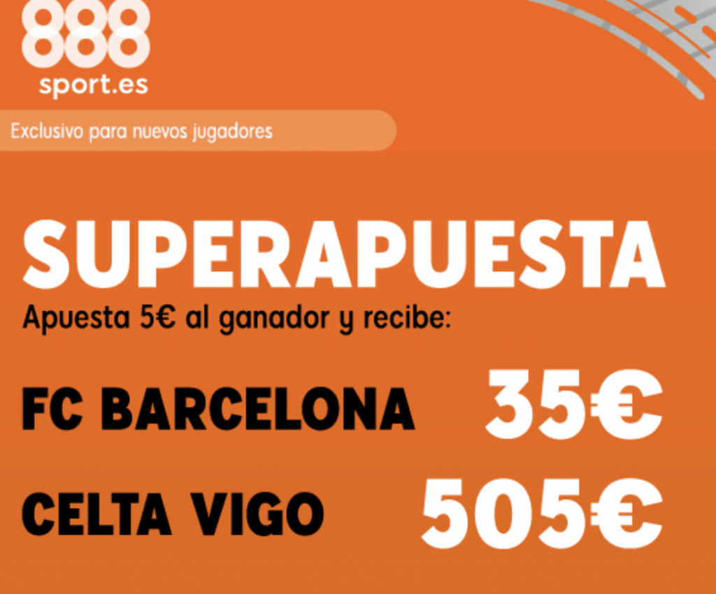 Supercuota 888sport La Liga : FC Barcelona - Celta de Vigo.