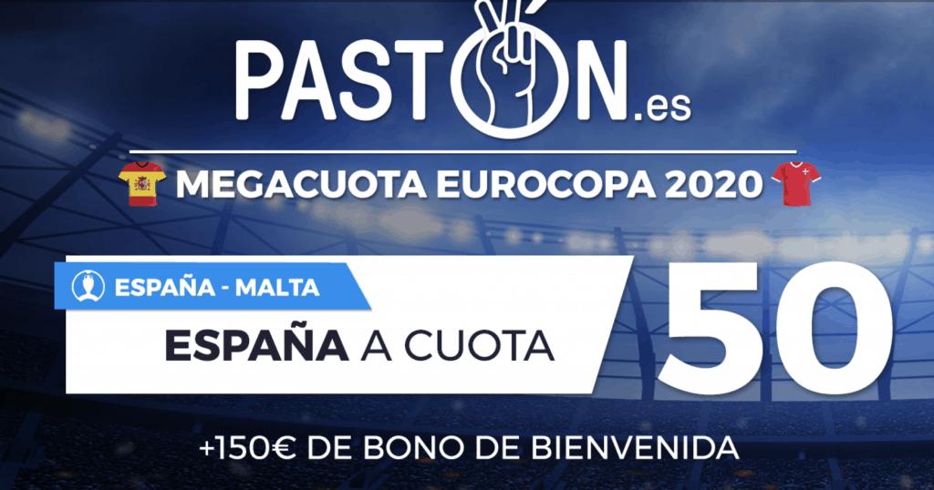 Supercuota Pastón Euro 2020 : España gana a Malta a cuota 50.