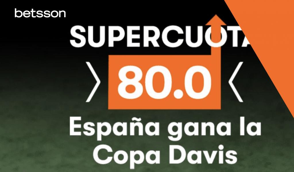 Supercuota betsson España gana la Copa Davis a cuota 80.