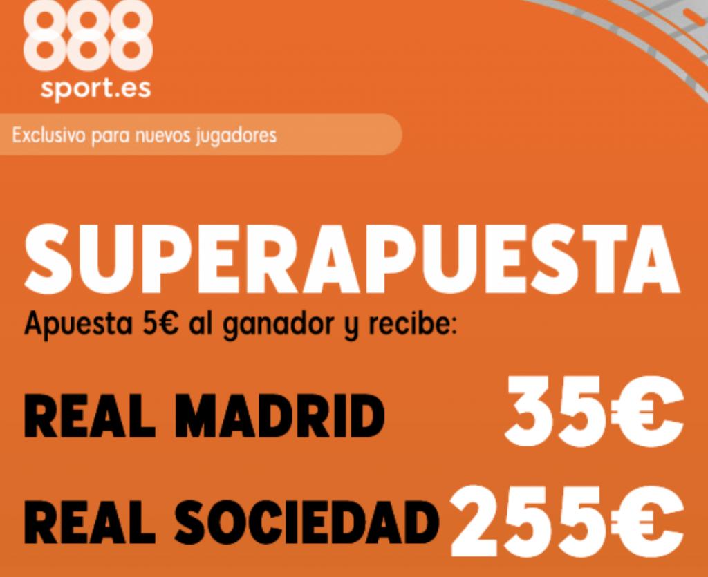 Superapuesta 888sport Real Madrid - Real Sociedad.