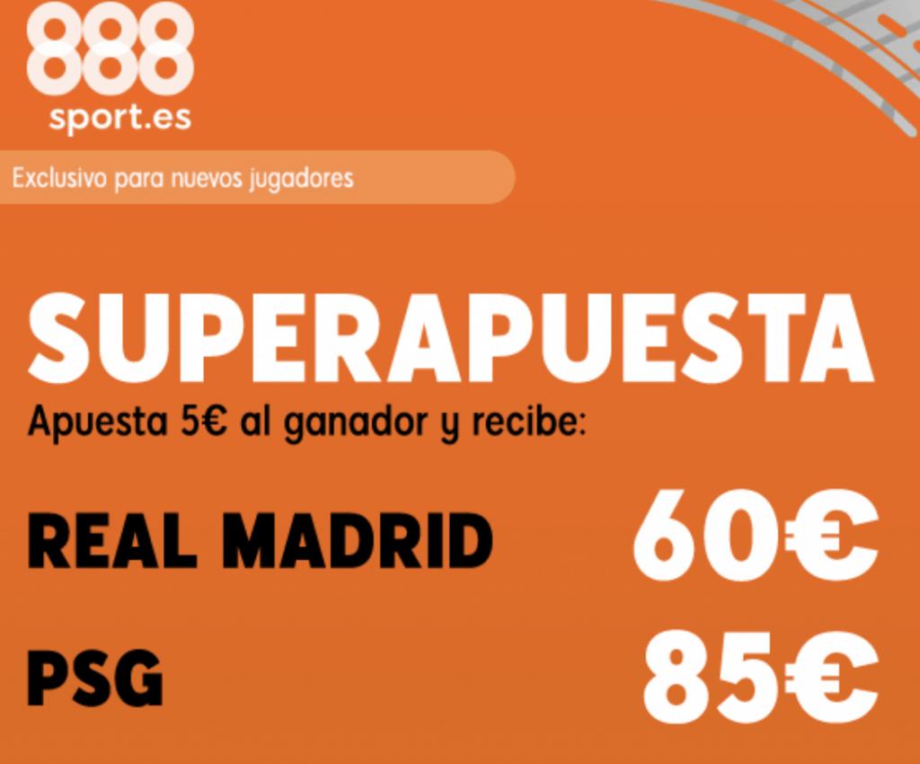 Superapuesta 888sport Champions League : Real Madrid  - PSG.