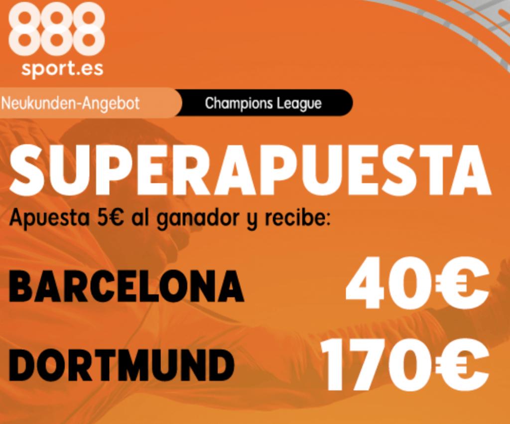 Superapuesta 888sport Champions League : FC Barcelona - Borussia Dortmund.