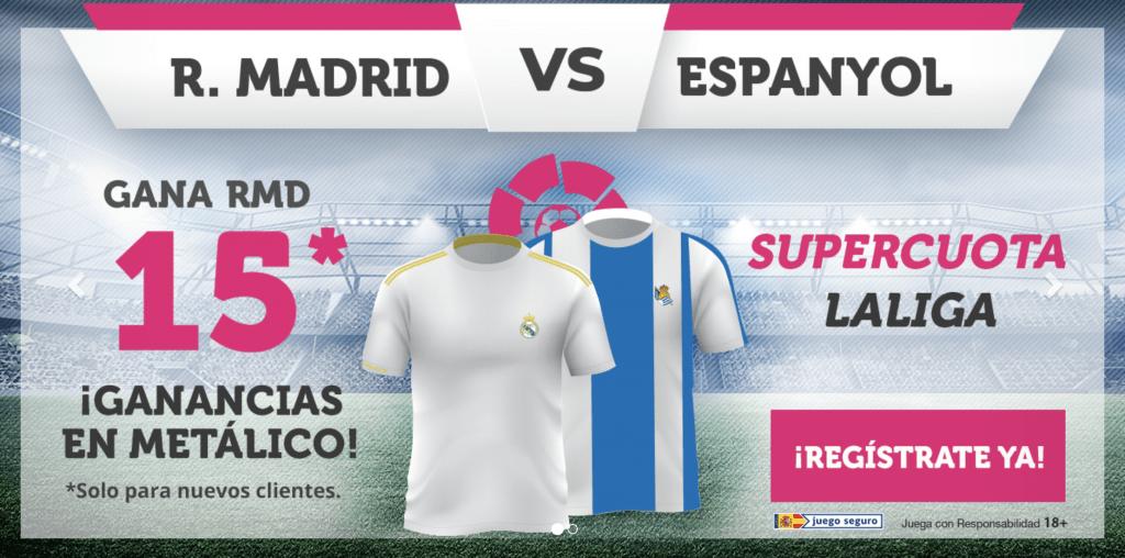 Supercuota wanabet La Liga : Real Madrid gana al Espanyol a cuota 15.