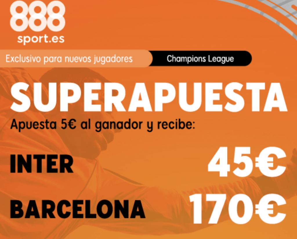 Superapuesta 888sport Champions League : Inter - Fc Barcelona