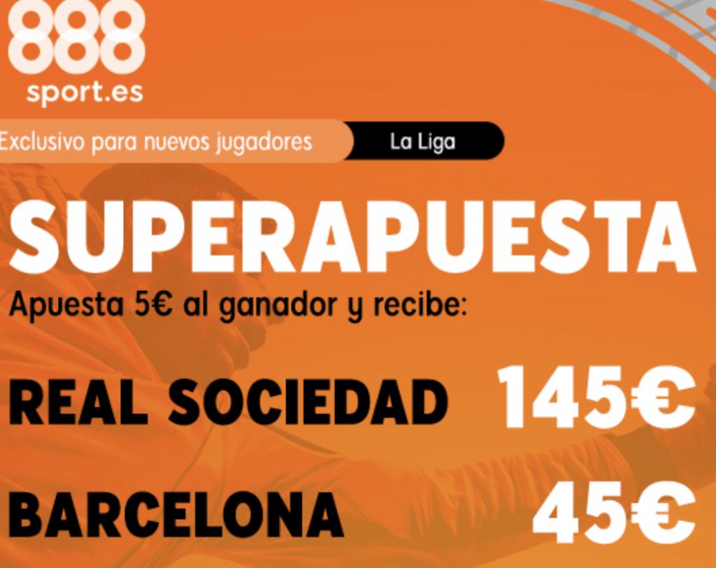 Supercuota 888sport La Liga Real Sociedad - FC Barcelona