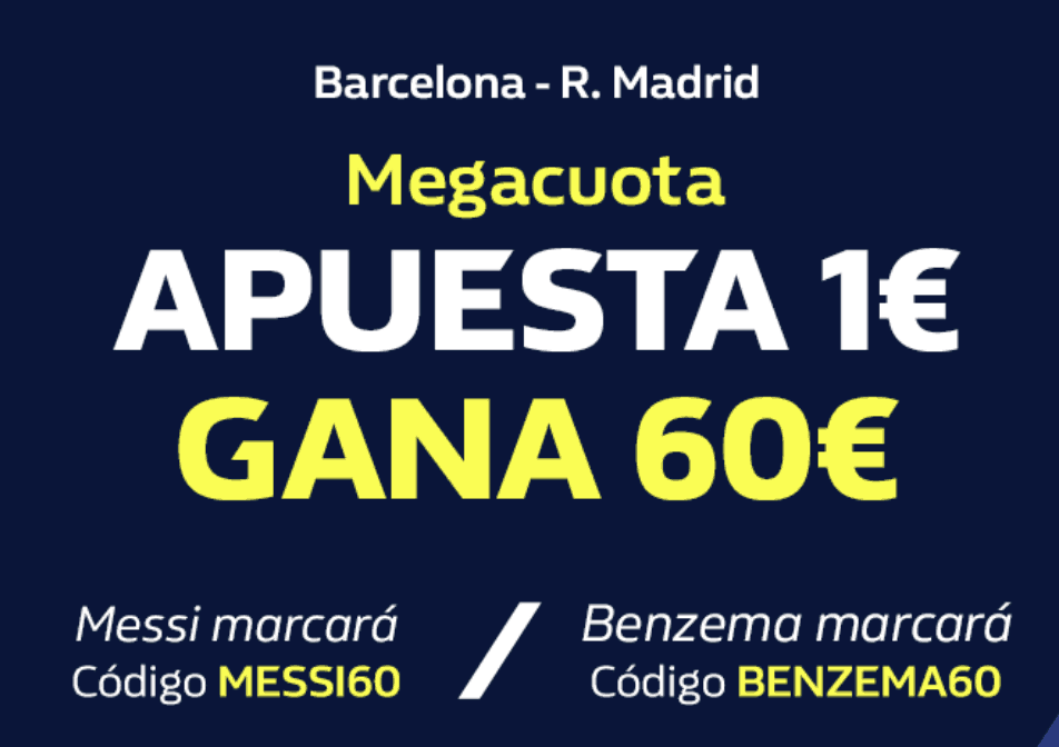 Megacuota William Hill El Clásico Fc Barcelona - Real Madrid
